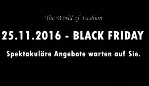 25.11.2016 BLACK FRIDAY spektakuläre Angebote warten auf Sie